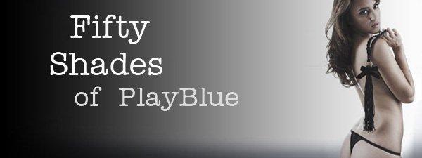 Fifty Shades of Grey PlayBlue